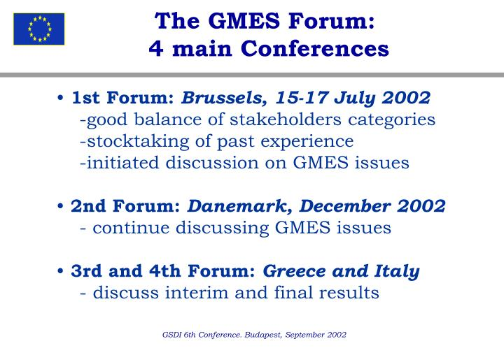 The GMES Forum: