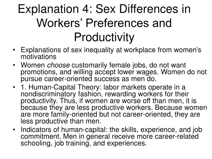 Explanation 4: Sex Differences in Workers' Preferences and Productivity