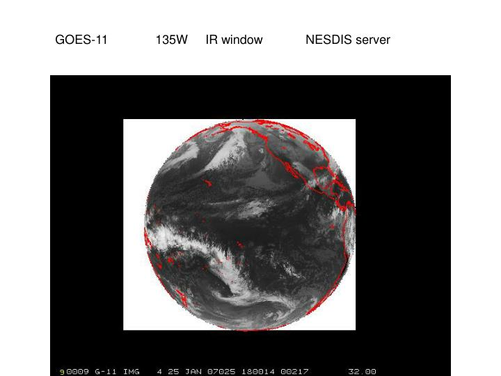 GOES-11 135W IR windowNESDIS server