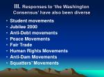 iii responses to the washington consensus have also been diverse