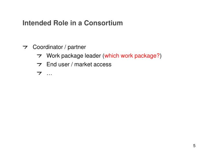Intended Role in a Consortium