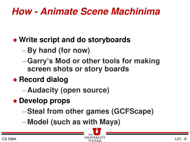 How - Animate Scene Machinima