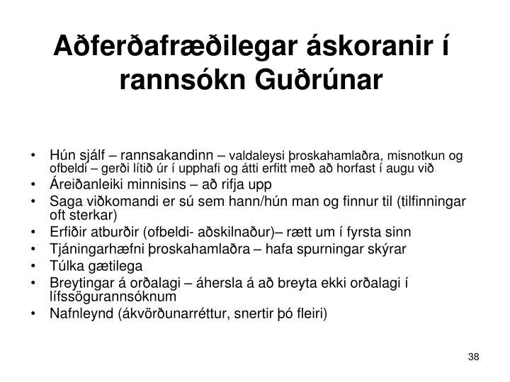 Aðferðafræðilegar áskoranir í rannsókn Guðrúnar
