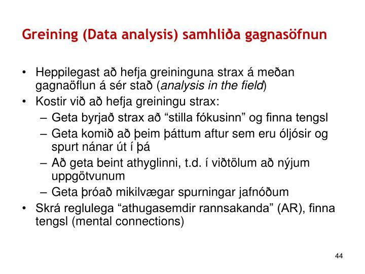 Greining (Data analysis) samhliða gagnasöfnun