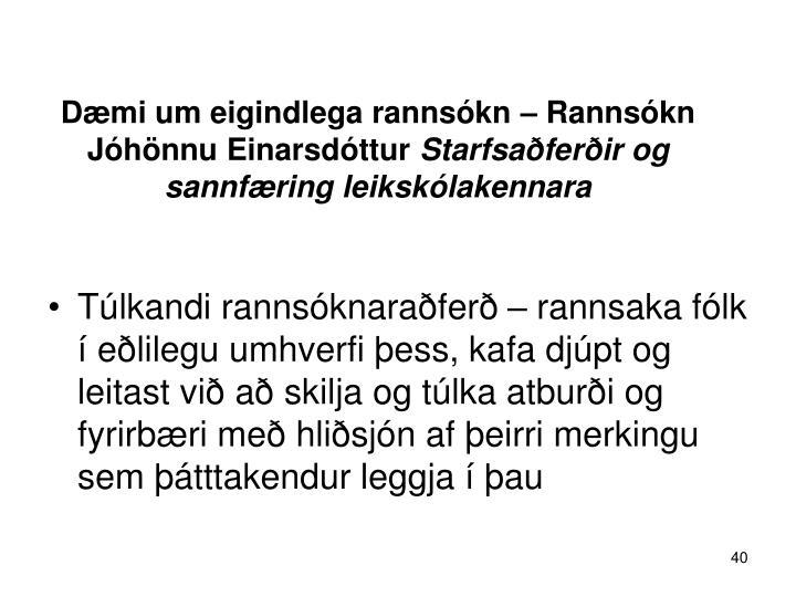 Dæmi um eigindlega rannsókn – Rannsókn Jóhönnu Einarsdóttur