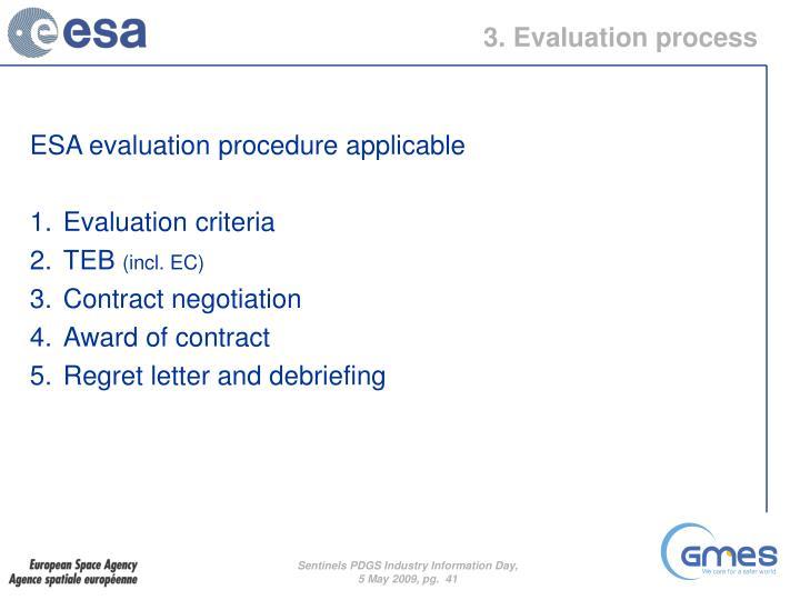 3. Evaluation process