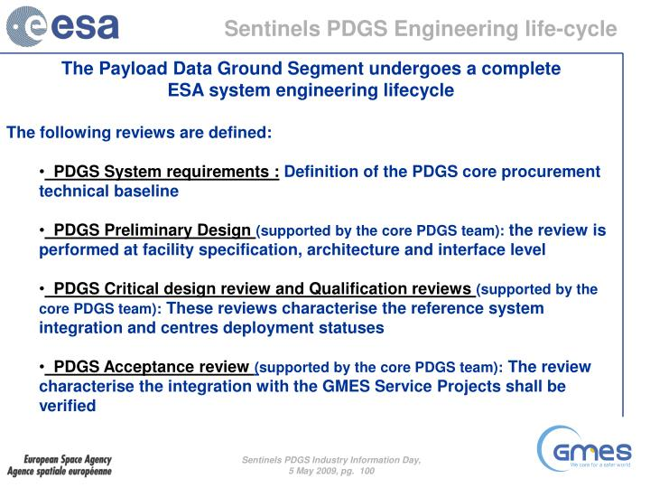 Sentinels PDGS Engineering life-cycle