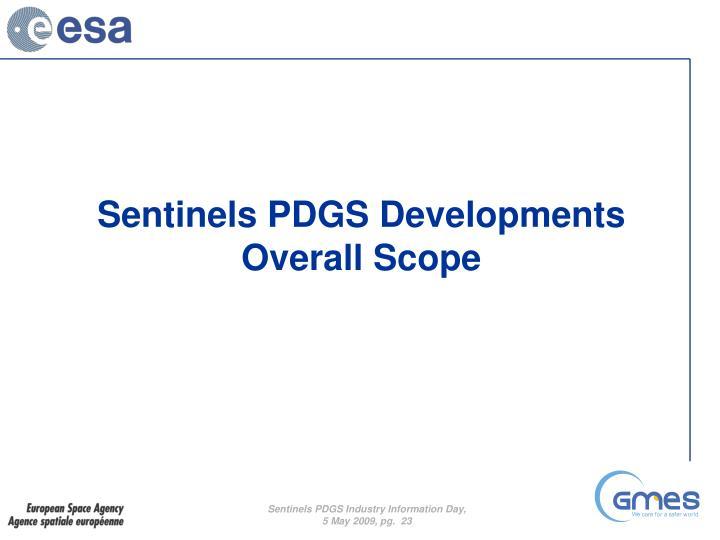 Sentinels PDGS Developments