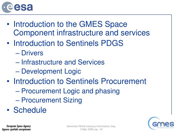 Introduction to the GMES Space Component infrastructure and services