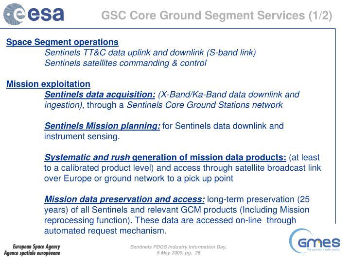 GSC Core Ground Segment Services (1/2)