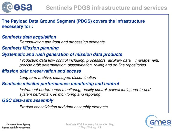 Sentinels PDGS infrastructure and services