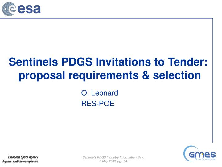 Sentinels PDGS Invitations to Tender: