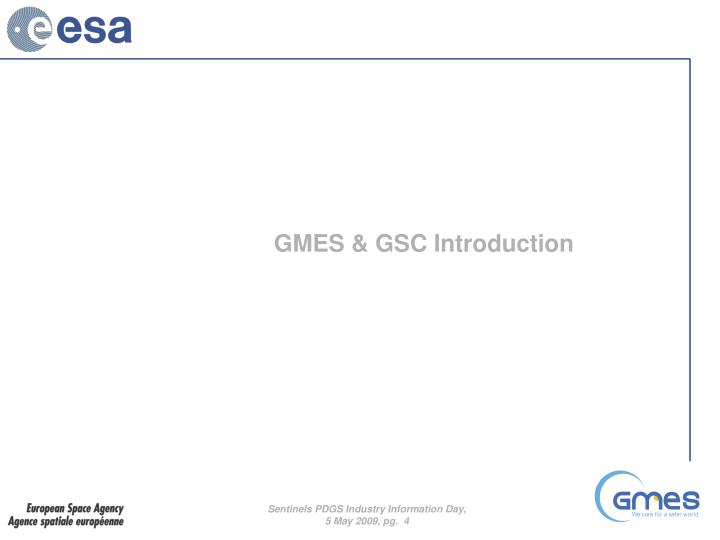 GMES & GSC Introduction