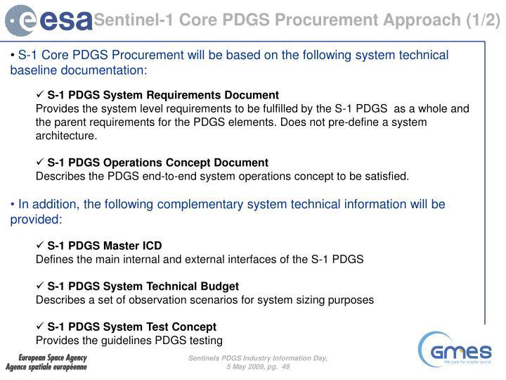 Sentinel-1 Core PDGS Procurement Approach (1/2)