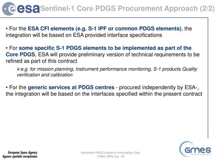 Sentinel-1 Core PDGS Procurement Approach (2/2)