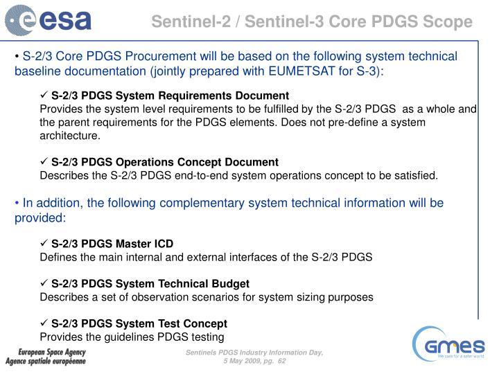 Sentinel-2 / Sentinel-3 Core PDGS Scope