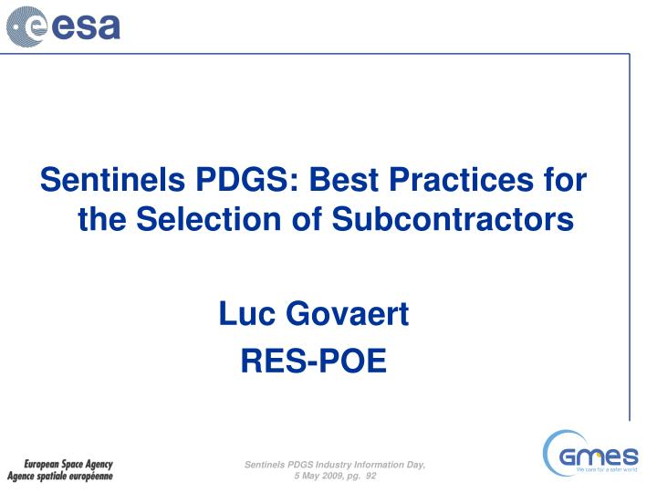 Sentinels PDGS: Best Practices for the Selection of Subcontractors
