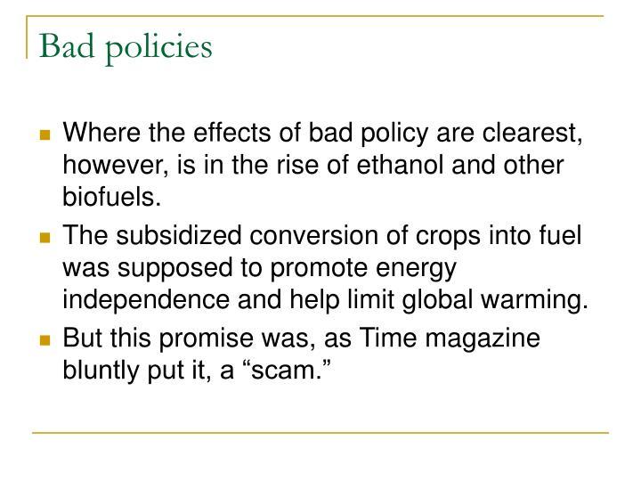 Bad policies
