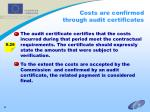 costs are confirmed through audit certificates