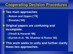 cooperating decision procedures