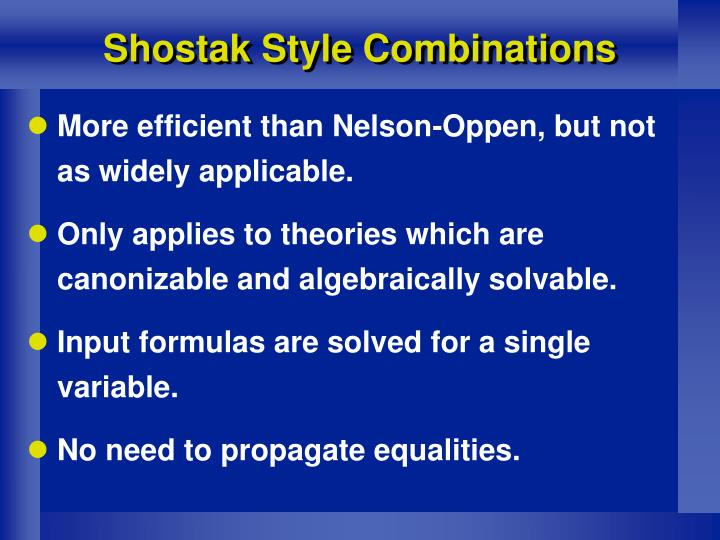 Shostak Style Combinations