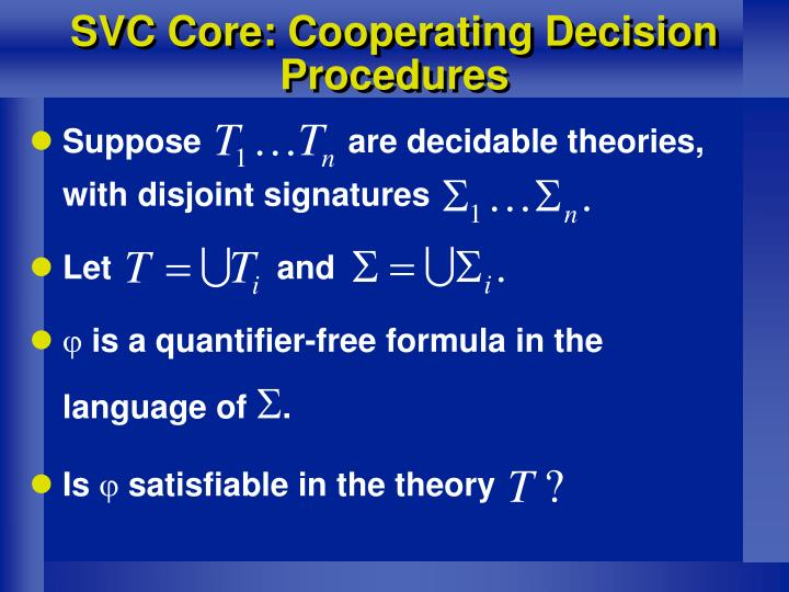 SVC Core: Cooperating Decision Procedures