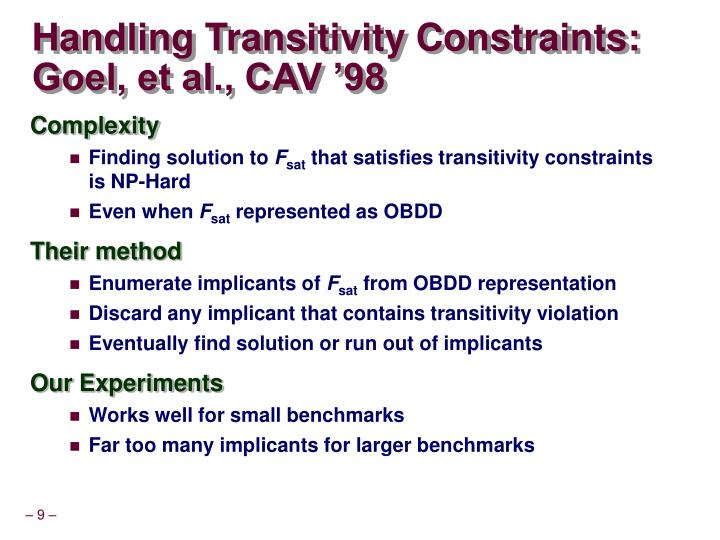 Handling Transitivity Constraints: Goel, et al., CAV '98