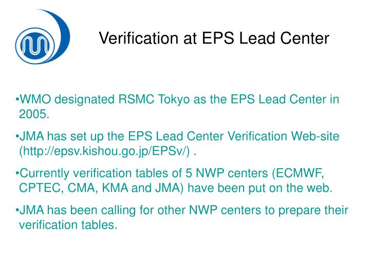 Verification at EPS Lead Center