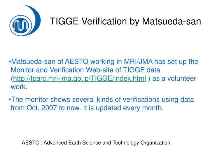 TIGGE Verification by Matsueda-san