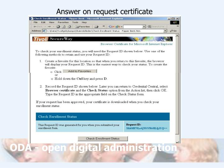 Answer on request certificate
