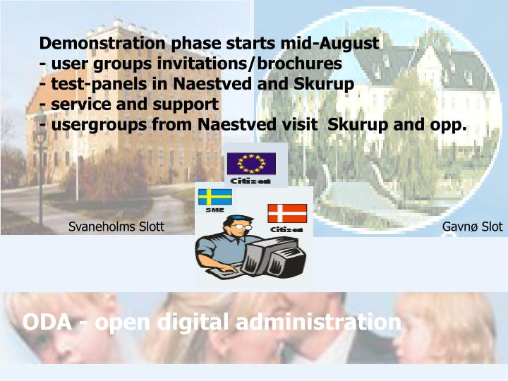 Demonstration phase starts mid-August