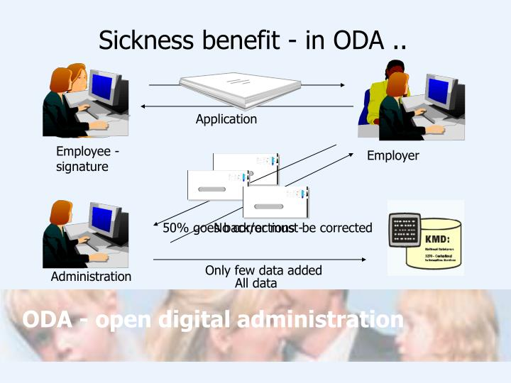 Sickness benefit - in ODA ..