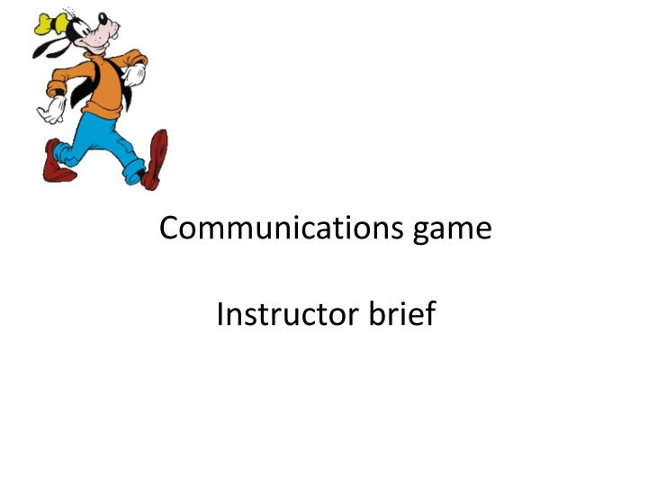 Communications game