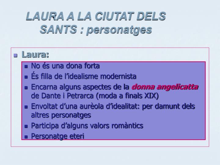 LAURA A LA CIUTAT DELS SANTS :
