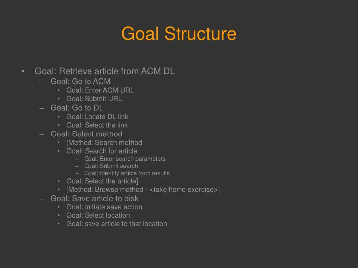 Goal Structure
