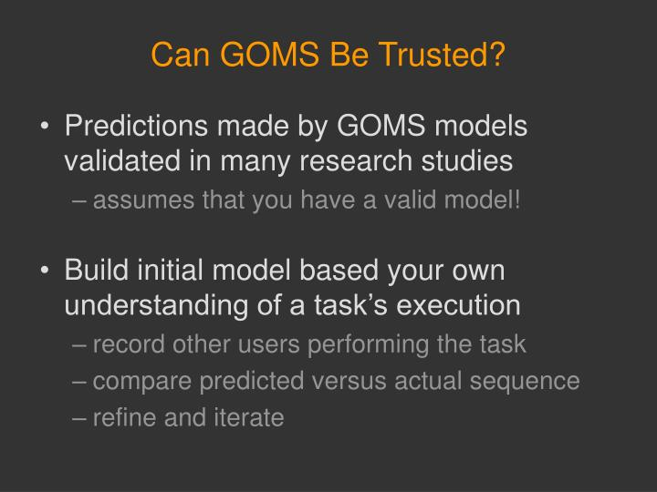 Can GOMS Be Trusted?