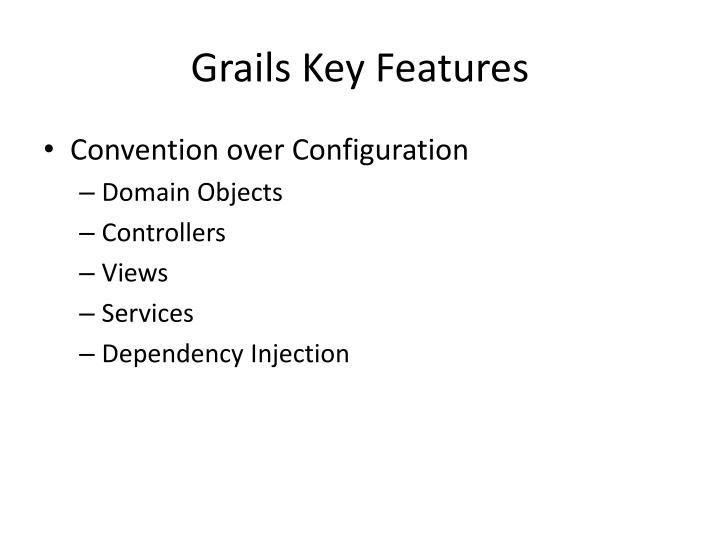 Grails Key Features