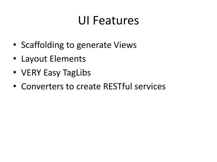 UI Features