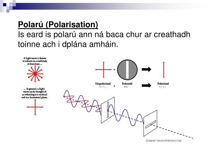 Polarú (Polarisation)