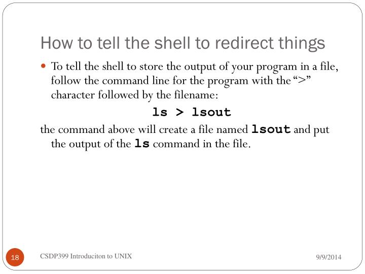 How to tell the shell to redirect things