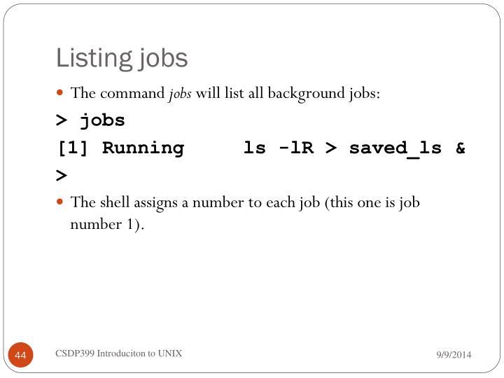 Listing jobs