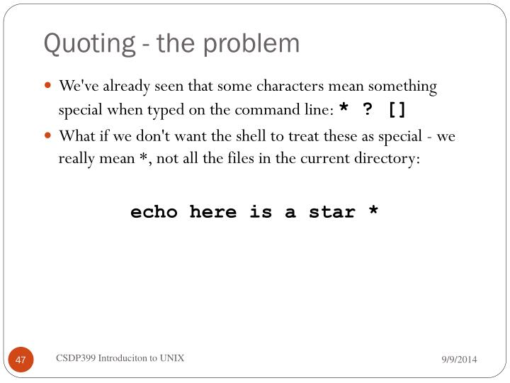Quoting - the problem