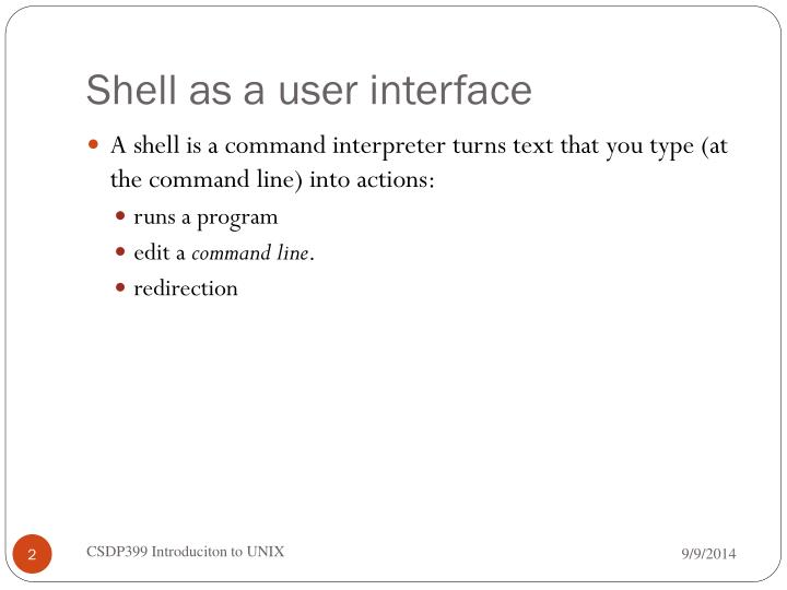 Shell as a user interface