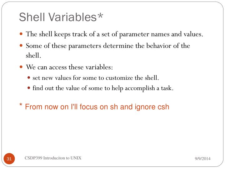Shell Variables*
