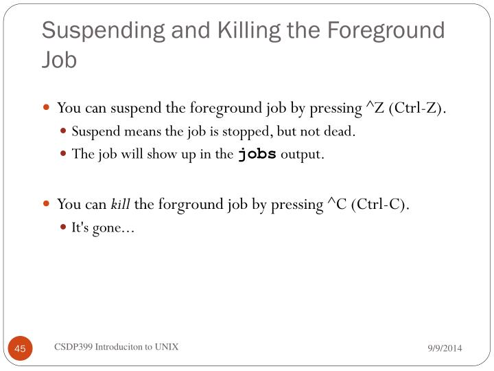 Suspending and Killing the Foreground Job