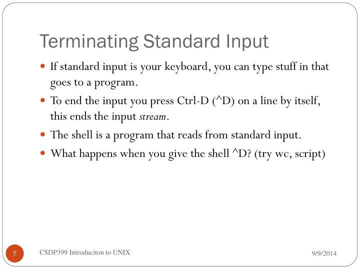 Terminating Standard Input