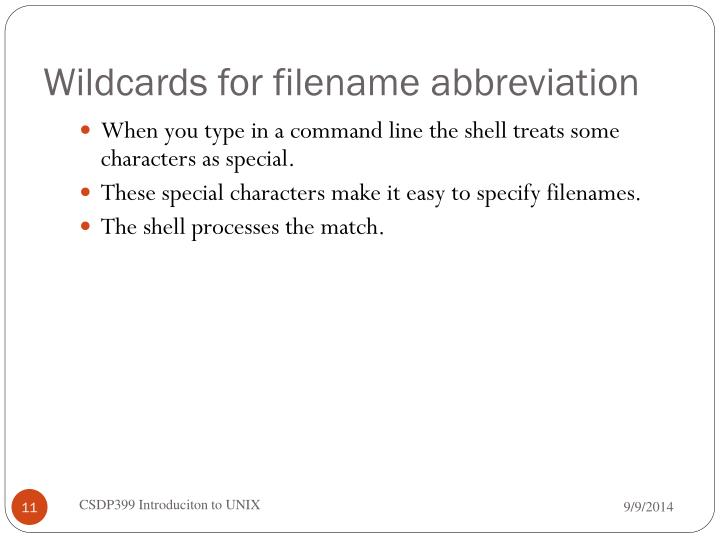 Wildcards for filename abbreviation