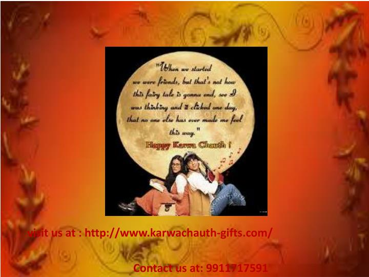 visit us at : http://www.karwachauth-gifts.com/