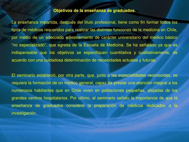 Objetivos de la enseñanza de graduados.