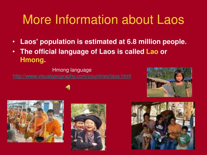 More Information about Laos